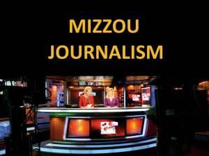 Mizzou journalism